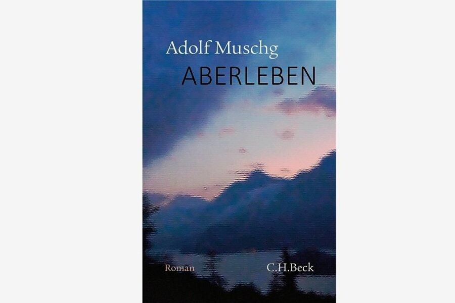 """Adolf Muschg: """"Aberleben"""""""