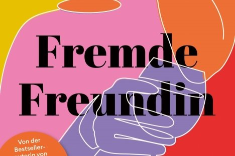 """J. Courtney Sullivan: """"Fremde Freundin"""". Paul Zsolnay Verlag. 523 Seiten. 24 Euro."""