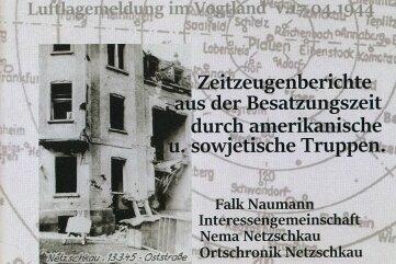 Auf 52 Seiten wird das Kriegsende in Netzschkau und Limbach beleuchtet.