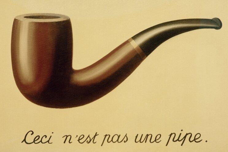 """""""Das ist keine Pfeife"""": Der Maler René Magritte hat eines seiner berühmtesten Werke aus dem Jahr 1928 """"Der Verrat der Bilder"""" genannt. Die Kopie mit all ihrem Sinn sehen Sie hier. Das Original hängt im County Museum of Art in Los Angeles."""