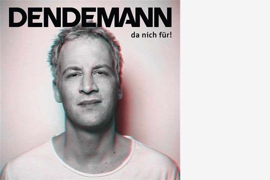 """Dendemann: """"Da nich für!"""""""