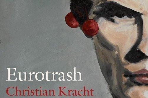 "Christian Kracht: ""Eurotrash"". Kiepenheuer & Witsch Verlag. 210 Seiten. 22 Euro."