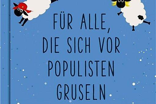 """Stuart Heritage: """"Gutenachtgeschichten für alle, die sich vor Populisten gruseln"""". Kiwi Verlag. 170 Seiten. 15 Euro."""
