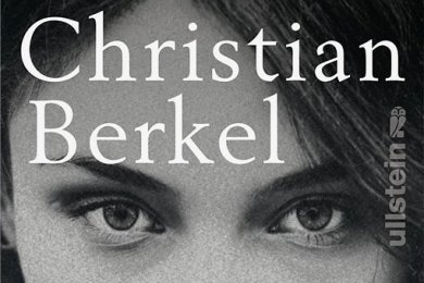 "Christian Berkel: ""Ada"". Ullstein Verlag. 394 Seiten. 24 Euro."