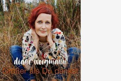 """Diane Weigmann: """"Größer als du denkst"""""""