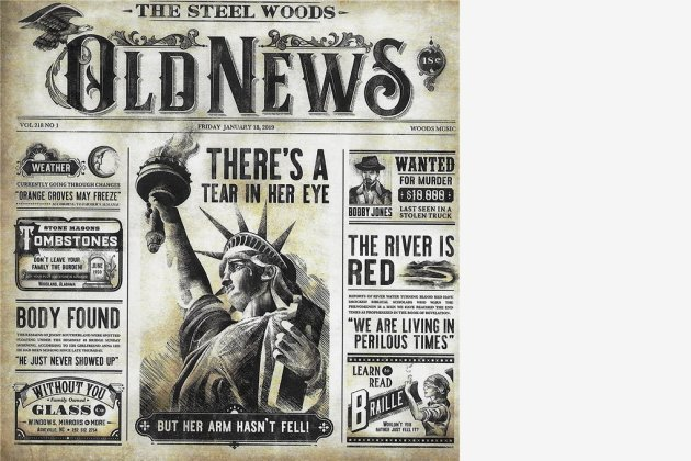 "The Steel Woods: ""Old News"""