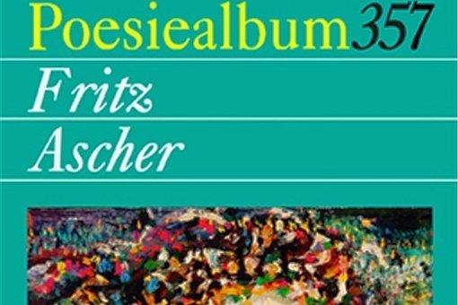 """Poesiealbum 357: """"Fritz Ascher"""". Märkischer Verlag. 63 Gedichte. 5 Euro."""