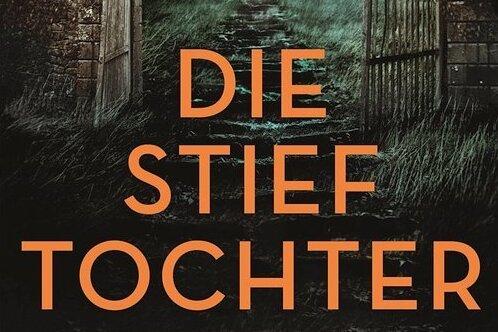 """Bild der bösen Stiefmutter bekommt erste Risse: """"Die Stieftochter"""" von Ildy Bach"""