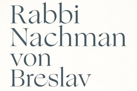 Rabbi Nachman: Mystik für jedermann