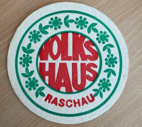 So sah er aus, der Bierdeckel im Volkshaus Raschau.