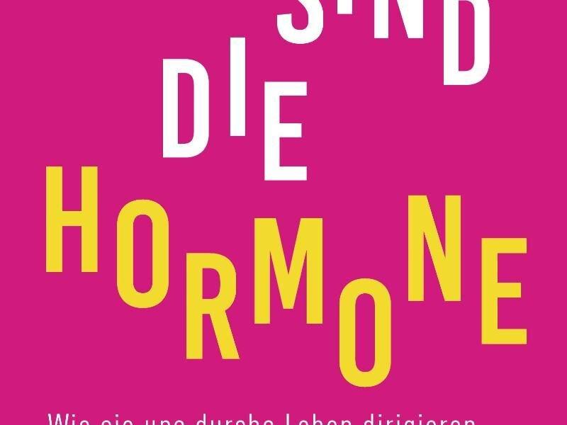 «Das sind die Hormone» von Nataly Bleuel, erschienen im Bertelsmann Verlag. Das Buch räumt mit allerlei Klischees auf.