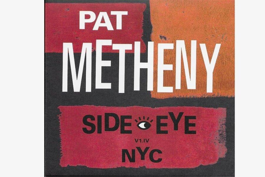 """Gut: Pat Metheny und """"Side-Eye NYC V1.IV"""""""