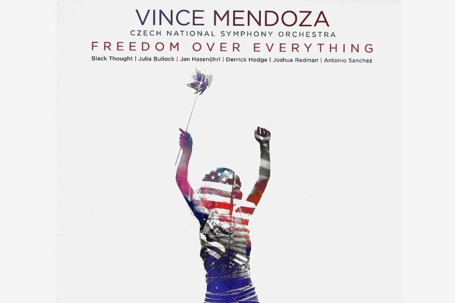 Vince Mendoza: Freedom over Everything