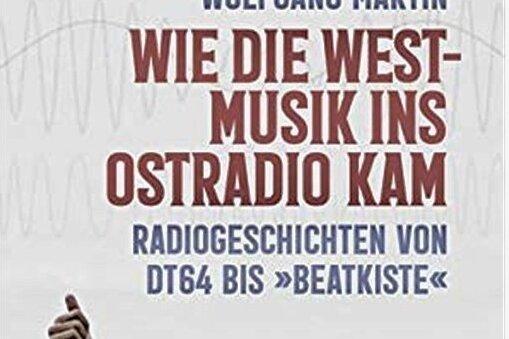 Westmusik im Ostradio und andere Abenteuer
