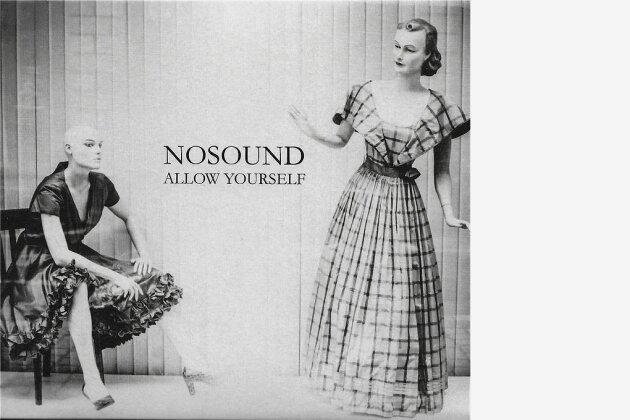 "Nosound: ""Allow Yourself"""
