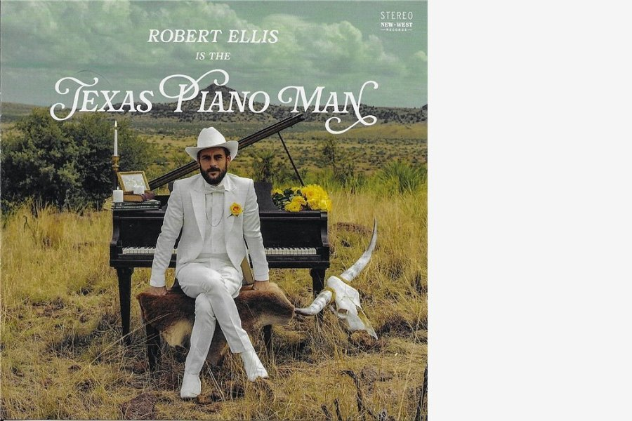 "Robert Ellis: ""Texas Piano Man"""