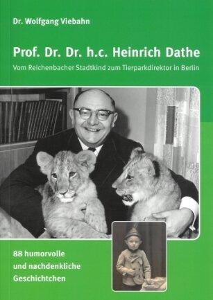 Die Titelseite des neuen Buches mit Geschichtchen über Heinrich Dathe.