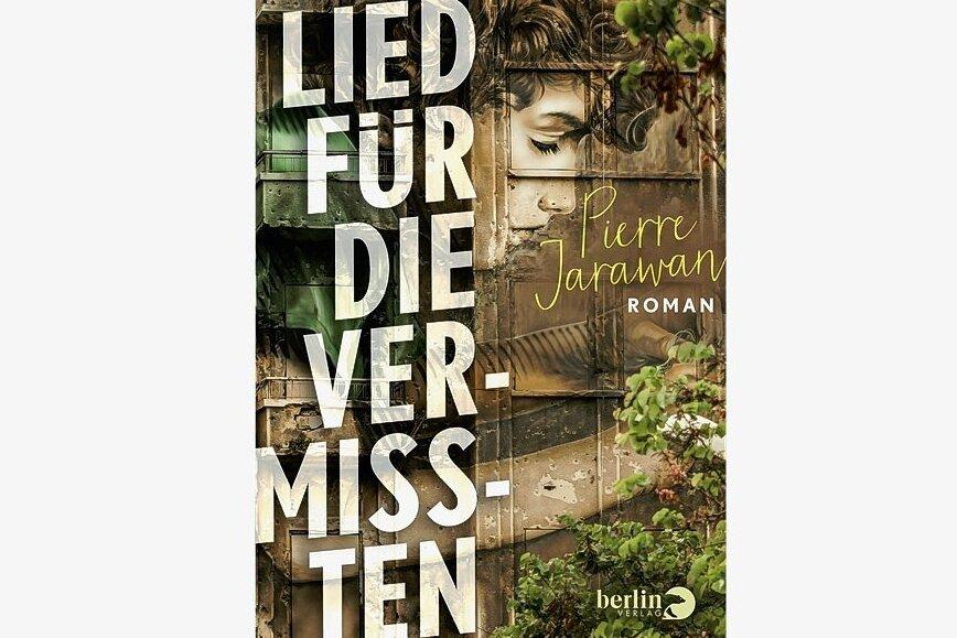 """Pierre Jarawan: """"Ein Lied für die Vermissten"""". Berlin Verlag. 462 Seiten. 22 Euro."""