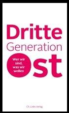 """Das Buch """"Dritte Generation Ostdeutschland"""""""
